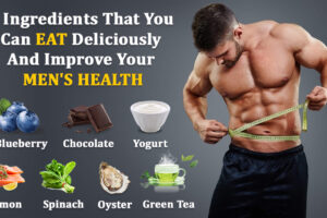 7 Ingredients That You Can Eat Deliciously And Improve Your Men's Health